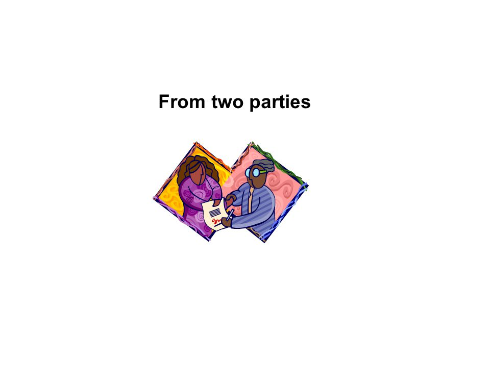 From two parties