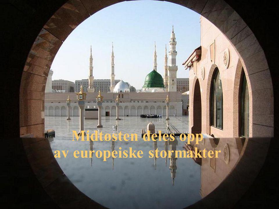Midtøsten deles opp av europeiske stormakter