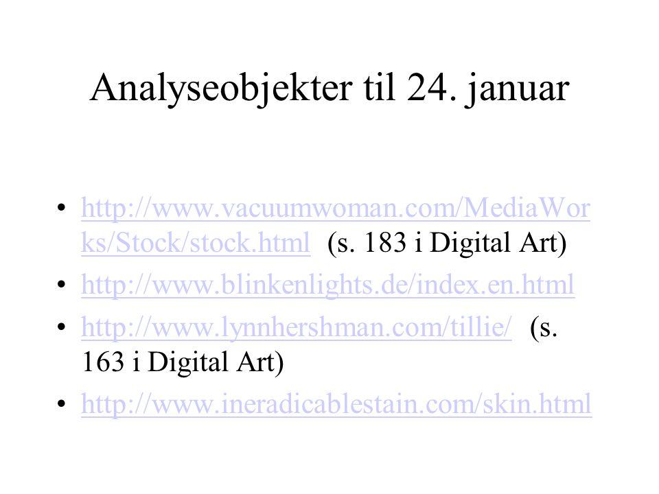 Analyseobjekter til 24. januar http://www.vacuumwoman.com/MediaWor ks/Stock/stock.html (s.