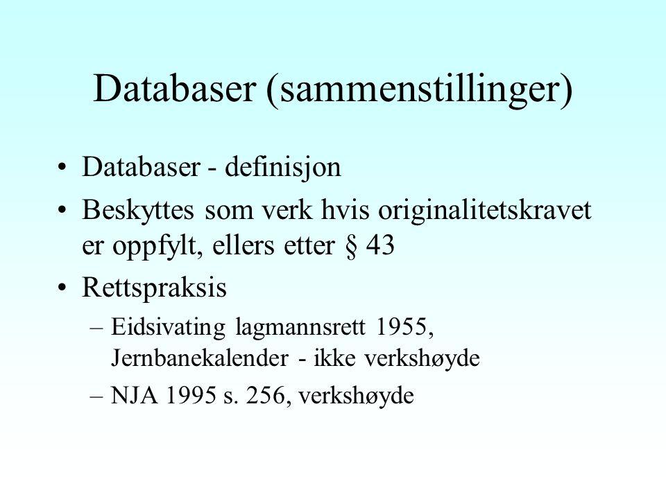 """Datamaskinprogrammer (forts) Originalitetskravet –Konkret vurdering –U 1993 s. 17, Tippesystemer - """"dobbeltfrembringelsessynspunkt"""" –RG 1999 s. 330, M"""