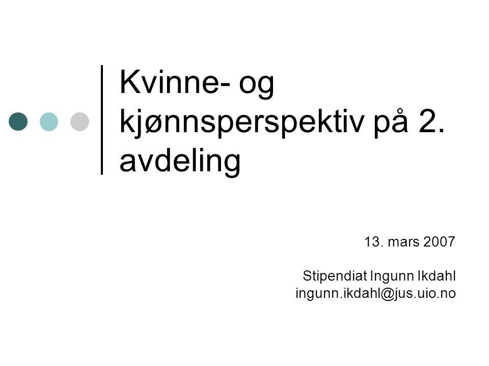Kvinne- og kjønnsperspektiv på 2. avdeling 13.