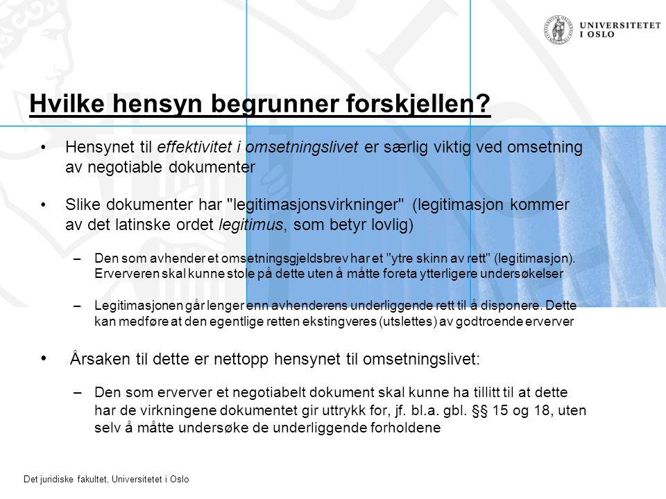 Det juridiske fakultet, Universitetet i Oslo Hvilke hensyn begrunner forskjellen.