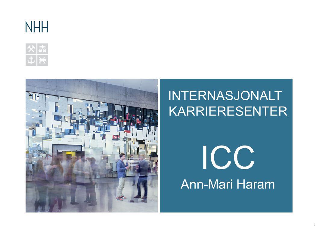 INTERNASJONALT KARRIERESENTER ICC Ann-Mari Haram 1