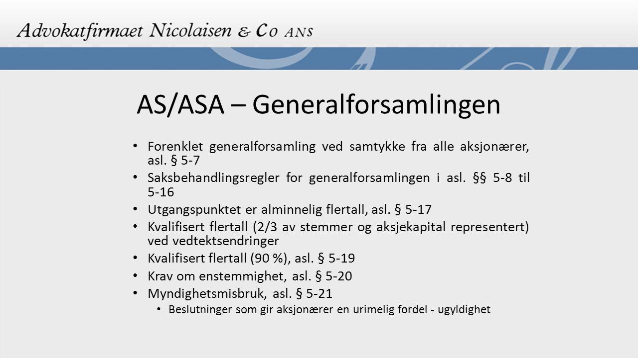AS/ASA – Generalforsamlingen Forenklet generalforsamling ved samtykke fra alle aksjonærer, asl. § 5-7 Saksbehandlingsregler for generalforsamlingen i