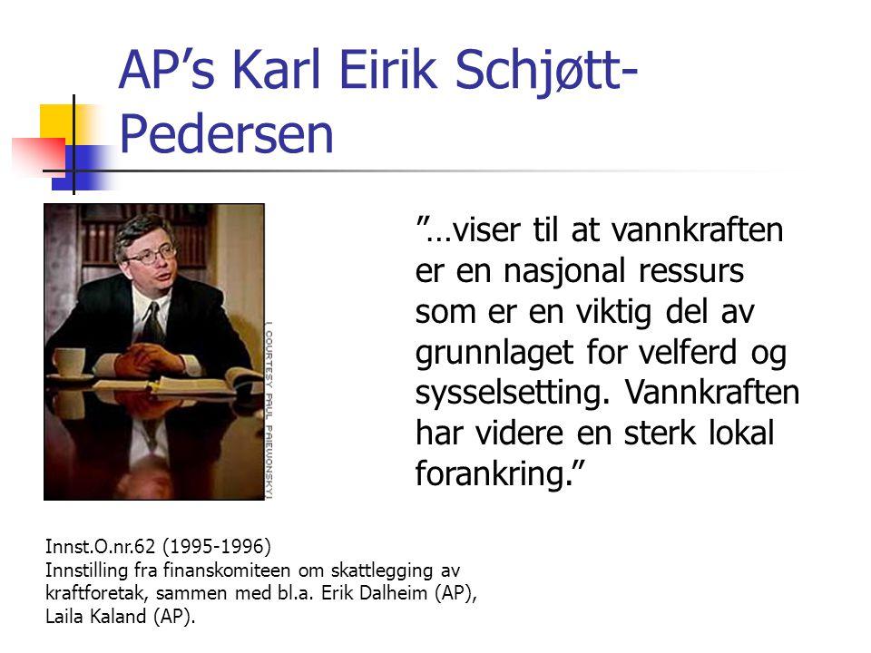 SVs Kristin Halvorsen …legger til grunn at vannkraften er en nasjonal ressurs med lokal forankring. Innst.O.nr.62 (1995-1996) Innstilling fra finanskomiteen om skattlegging av kraftforetak, sammen med Eilef A.