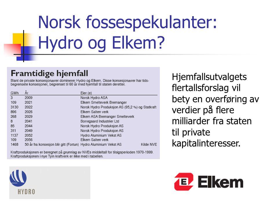 Norsk fossespekulanter: Hydro og Elkem? Hjemfallsutvalgets flertallsforslag vil bety en overføring av verdier på flere milliarder fra staten til priva