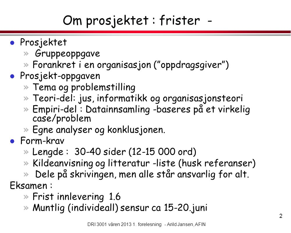 13 DRI 3001 våren 2013 1.