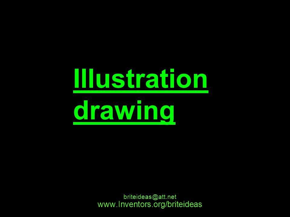 www.Inventors.org/briteideas briteideas@att.net Illustration drawing