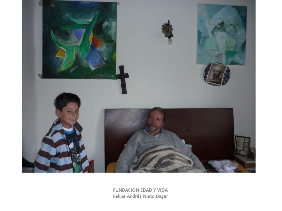 FUNDACION EDAD Y VIDA Felipe Andrés Nieto Dager