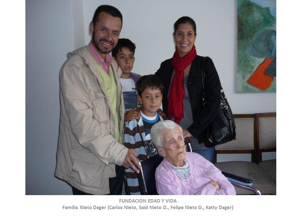 FUNDACION EDAD Y VIDA Familia Nieto Dager (Carlos Nieto, Said Nieto D., Felipe Nieto D., Katty Dager)