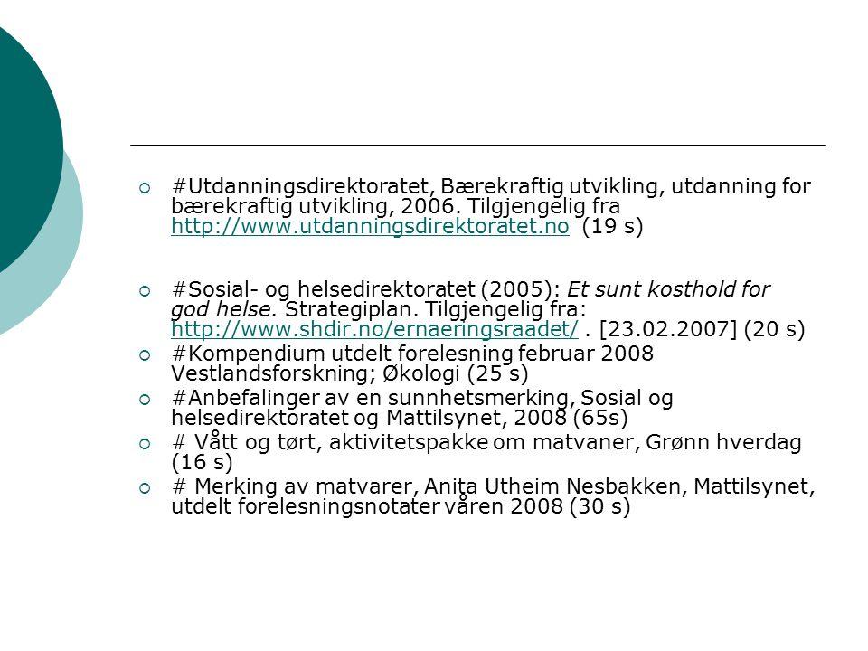  #Utdanningsdirektoratet, Bærekraftig utvikling, utdanning for bærekraftig utvikling, 2006.