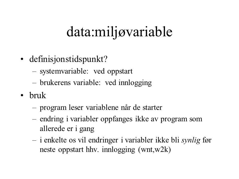 data:miljøvariable definisjonstidspunkt.