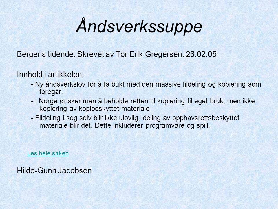 Åndsverkssuppe Bergens tidende. Skrevet av Tor Erik Gregersen.