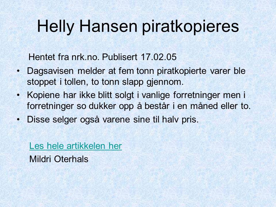 Helly Hansen piratkopieres Hentet fra nrk.no.