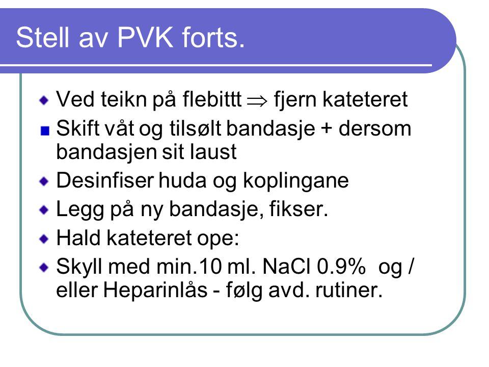 Stell av PVK forts.
