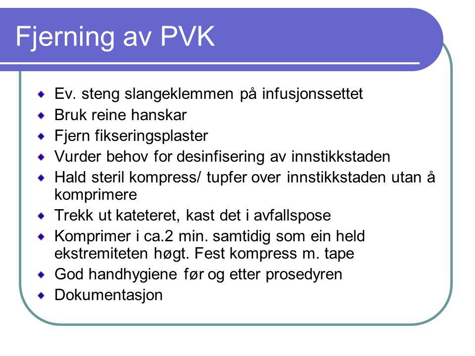 Fjerning av PVK Ev.