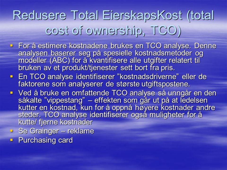  For å estimere kostnadene brukes en TCO analyse.