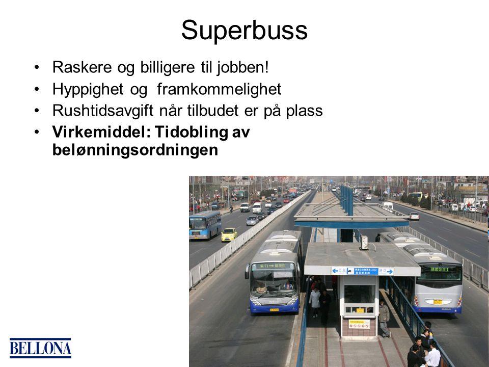 Superbuss Raskere og billigere til jobben.