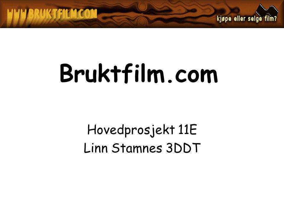 Bruktfilm.com Hovedprosjekt 11E Linn Stamnes 3DDT