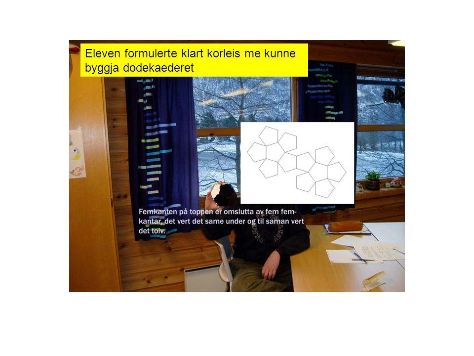 Eleven formulerte klart korleis me kunne byggja dodekaederet