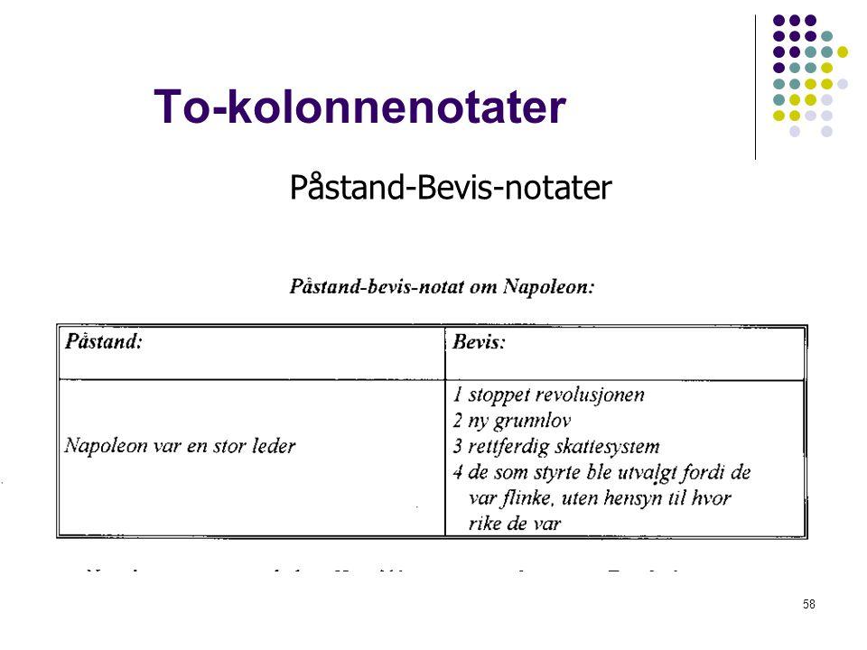 58 To-kolonnenotater Påstand-Bevis-notater