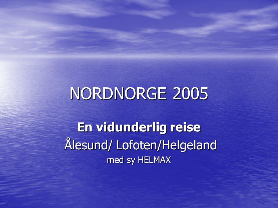 TUREN OPP Etter bunkring i Ålesund 23 juni, satte vi seil og gikk til havs.