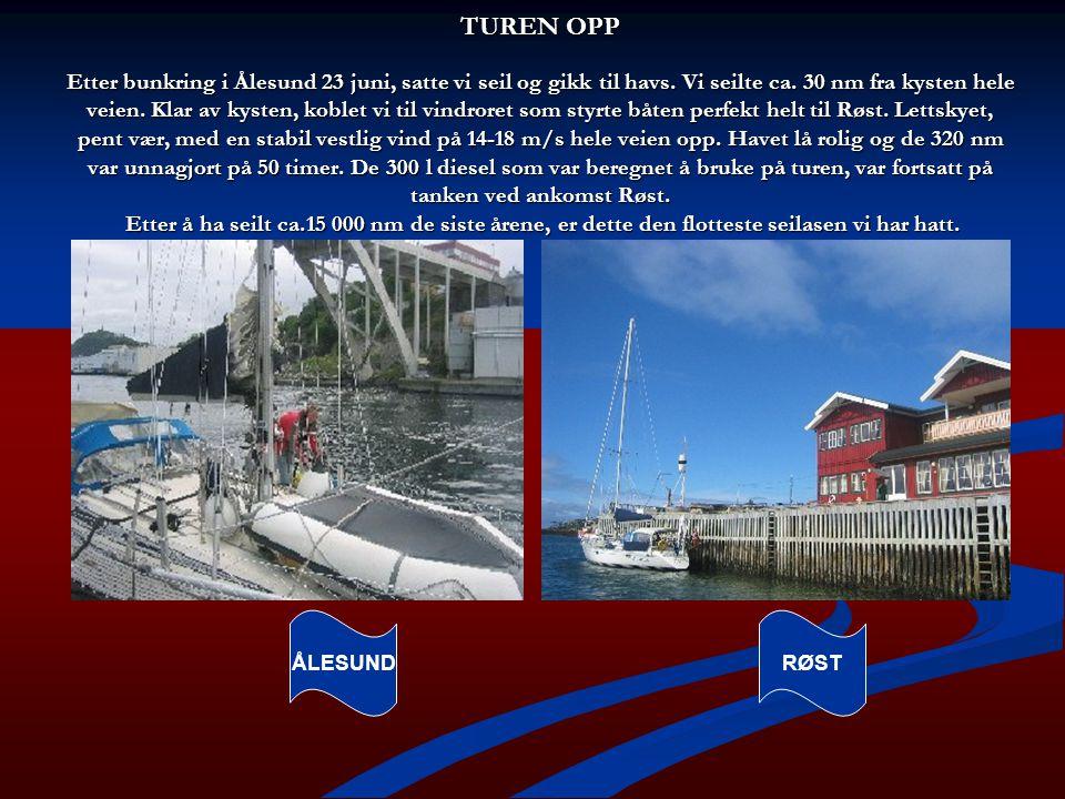 TUREN OPP Etter bunkring i Ålesund 23 juni, satte vi seil og gikk til havs. Vi seilte ca. 30 nm fra kysten hele veien. Klar av kysten, koblet vi til v