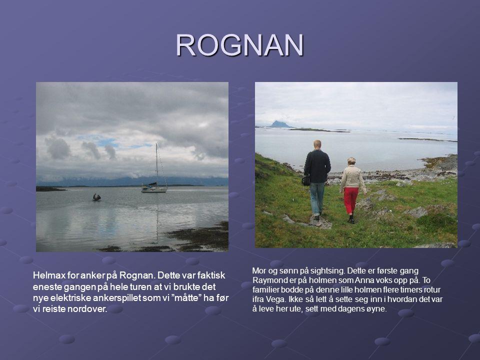 """ROGNAN Helmax for anker på Rognan. Dette var faktisk eneste gangen på hele turen at vi brukte det nye elektriske ankerspillet som vi """"måtte"""" ha før vi"""
