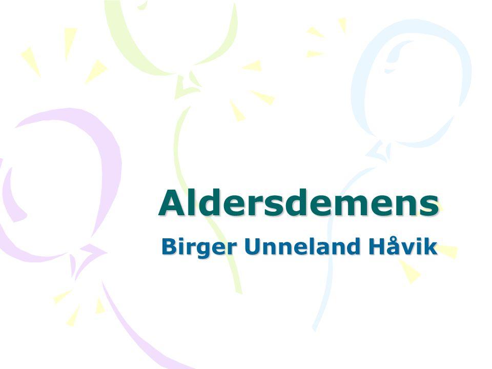 Aldersdemens Birger Unneland Håvik