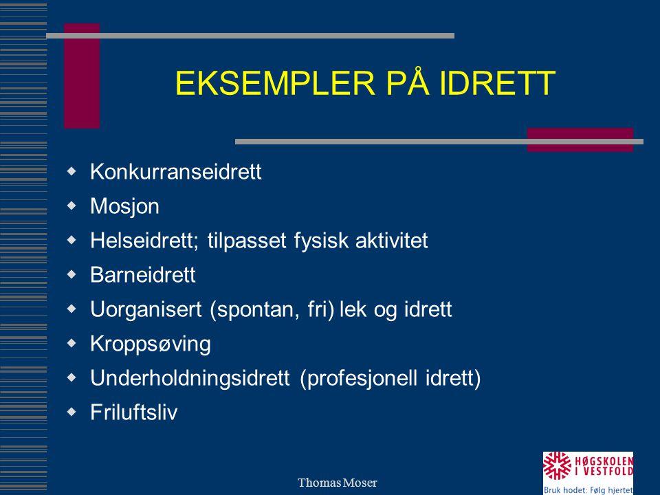 Thomas Moser HVA SKER NÅR BARN BEVEGER SEG.