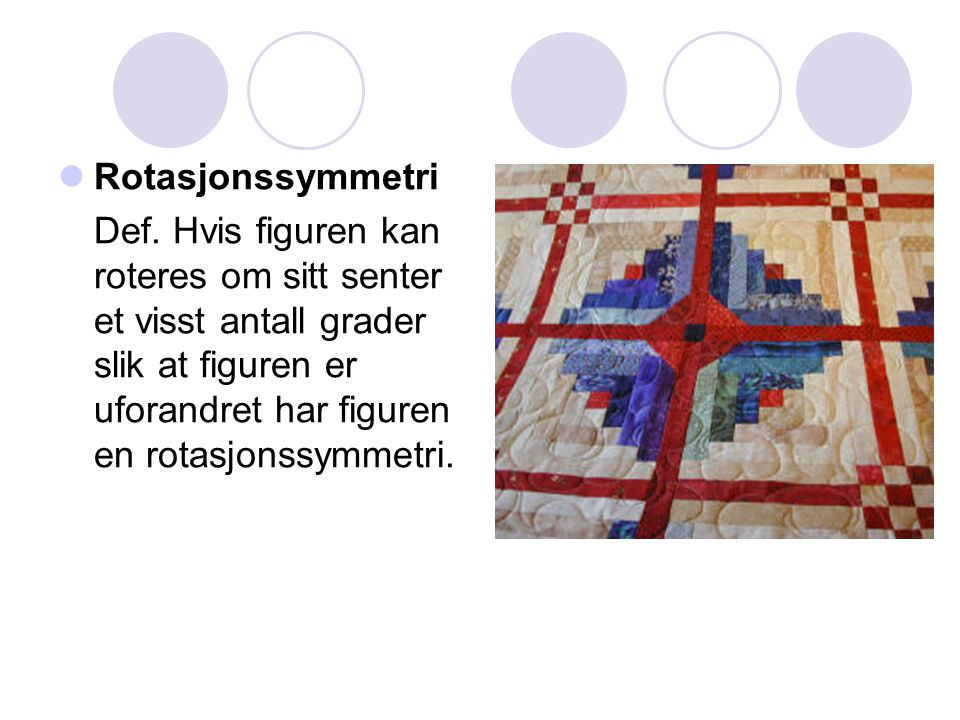 Rotasjonssymmetri Def.