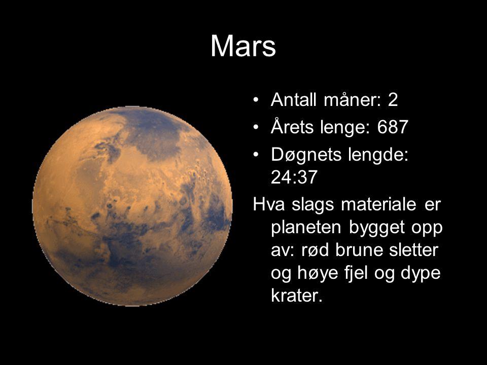 Mars Planeten er nr. 4 i solsystemet. Størrelse i forhold til Jorden: 0,5x. Temperatur på dagen: 0 grader Temperatur på natten: 100 grader