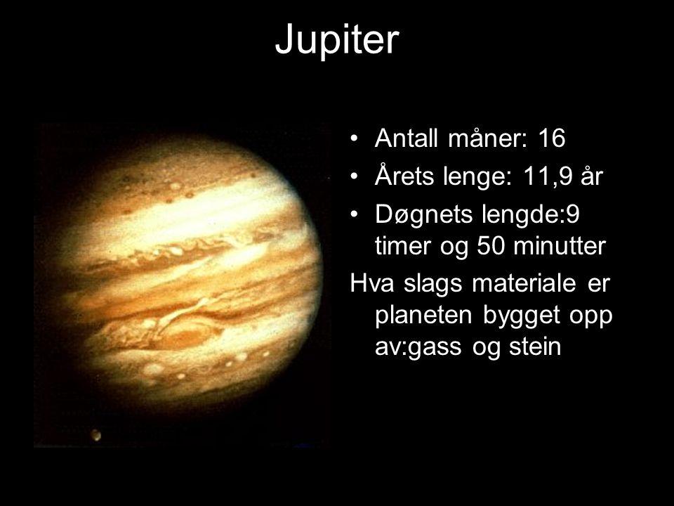 Jupiter Planeten er nr. 5 i solsystemet Størrelse i forhold til Jorden: 11x Temperatur: -120 grader på overflaten