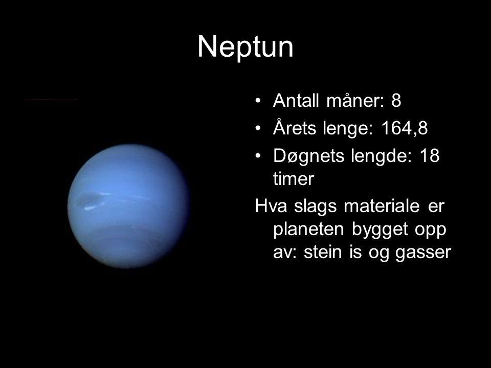 Neptun Planeten er nr. 8 i solsystemet Størrelse i forhold til Jorden: 3,8x Temperatur på dagen: m240 Temperatur på natten: m240