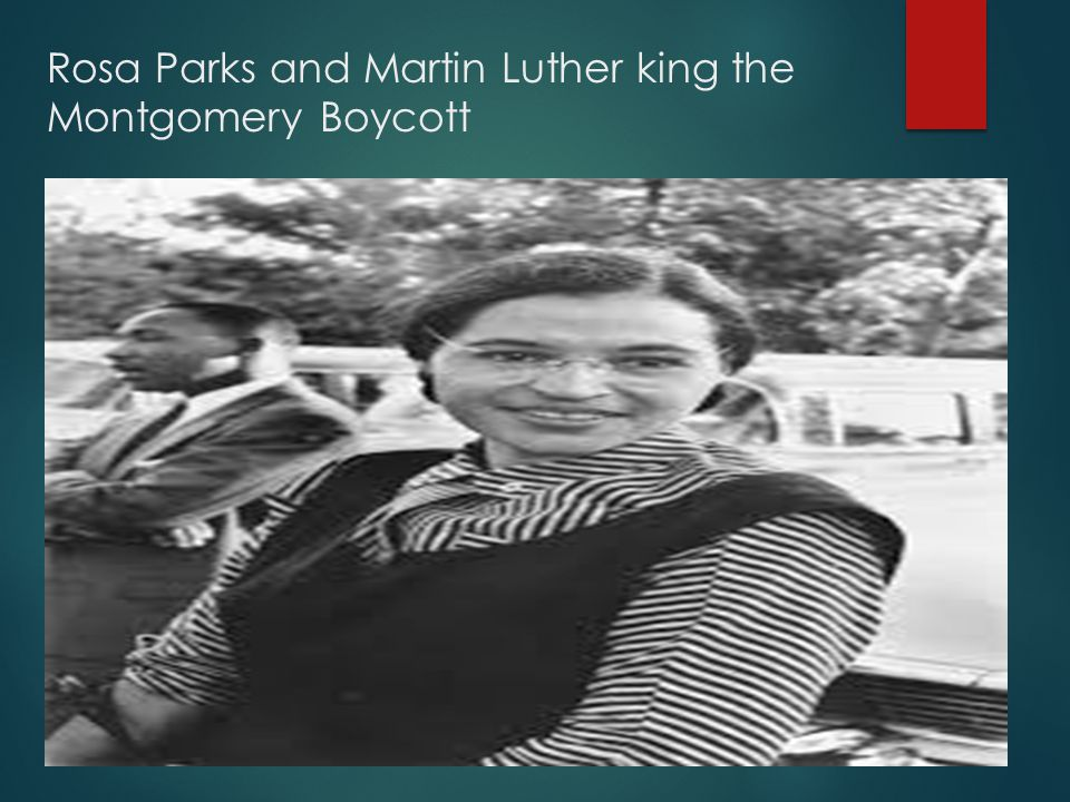 Rosa Parks and Martin Luther king the Montgomery Boycott