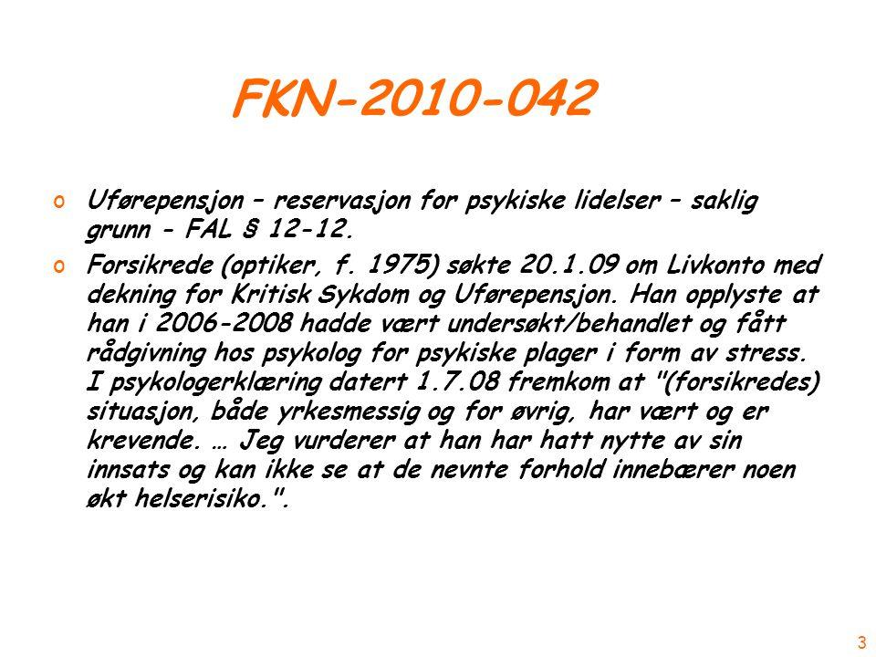 FKN-2010-042 oUførepensjon – reservasjon for psykiske lidelser – saklig grunn - FAL § 12-12.