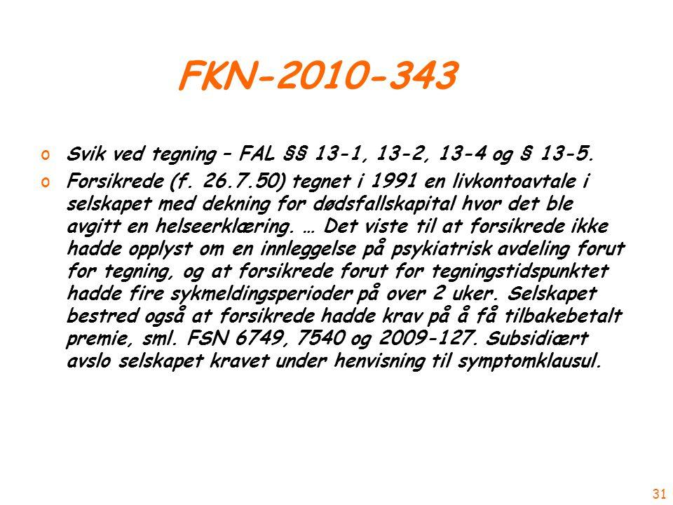 FKN-2010-343 oSvik ved tegning – FAL §§ 13-1, 13-2, 13-4 og § 13-5.