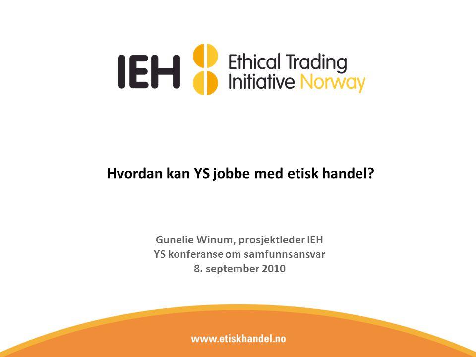 Hvordan kan YS jobbe med etisk handel.