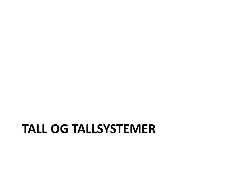 TALL OG TALLSYSTEMER