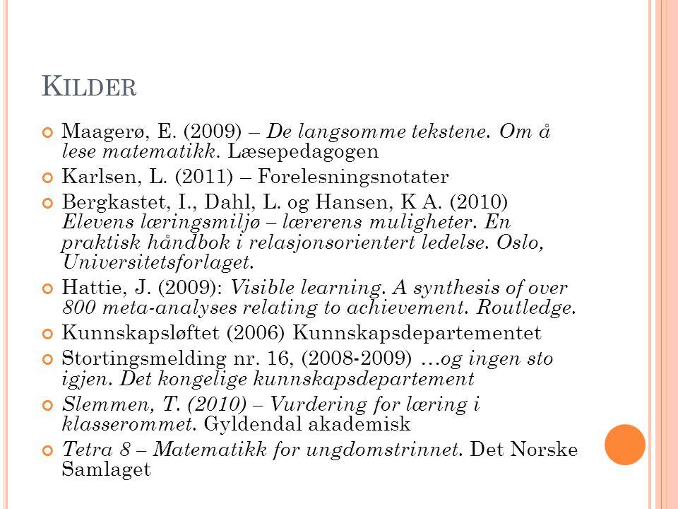 K ILDER Maagerø, E. (2009) – De langsomme tekstene.