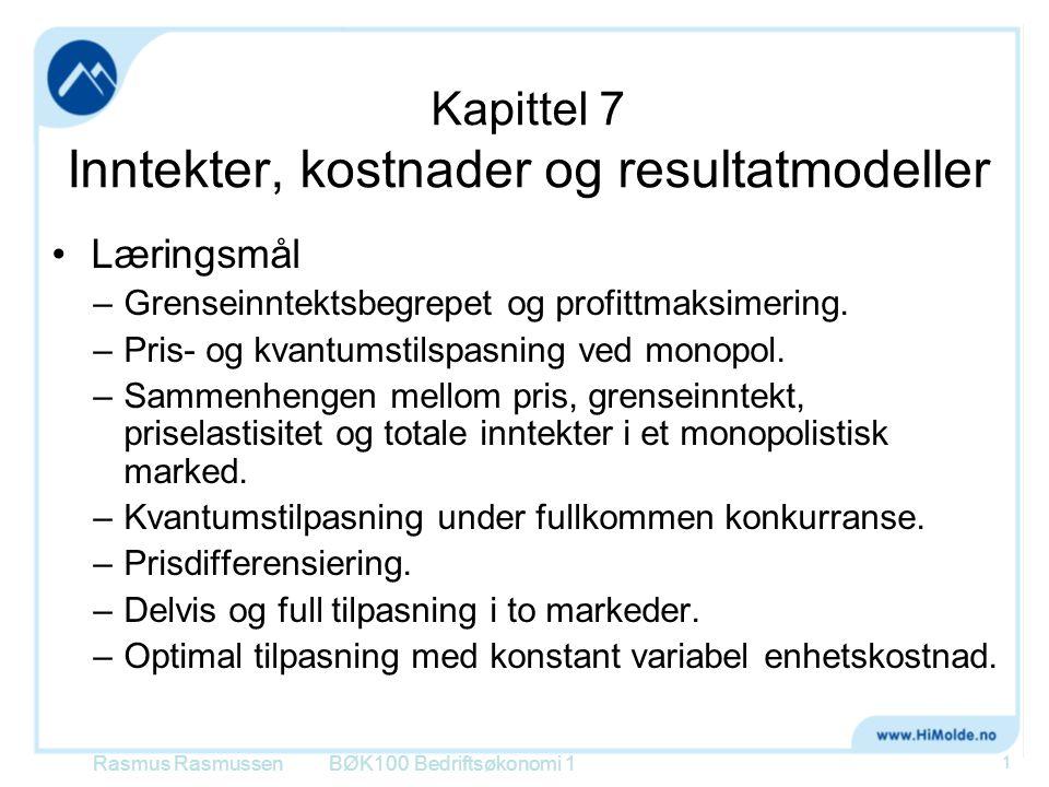 Maksimalt resultat Ved en mengde på x=761 blir resultatet lik: Rasmus RasmussenBØK100 Bedriftsøkonomi 1 12 For å oppnå en etterspørsel på 761 stk må prisen settes lik kr.