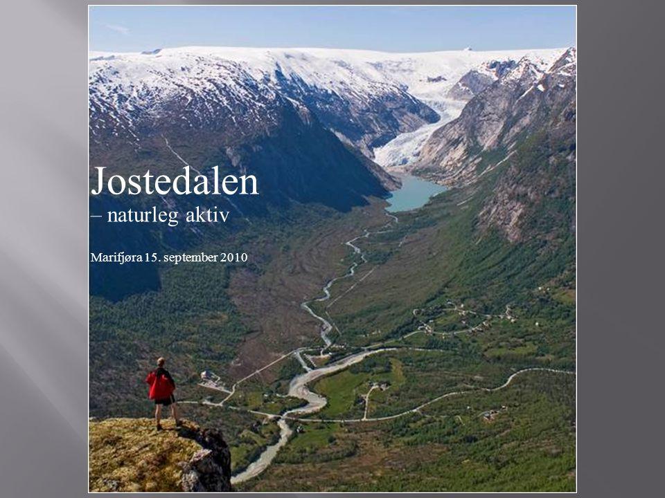 Jostedalen – naturleg aktiv Marifjøra 15. september 2010