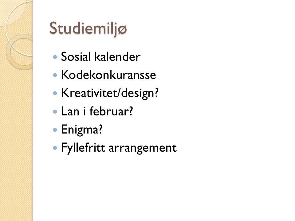Studiemiljø Sosial kalender Kodekonkuransse Kreativitet/design.