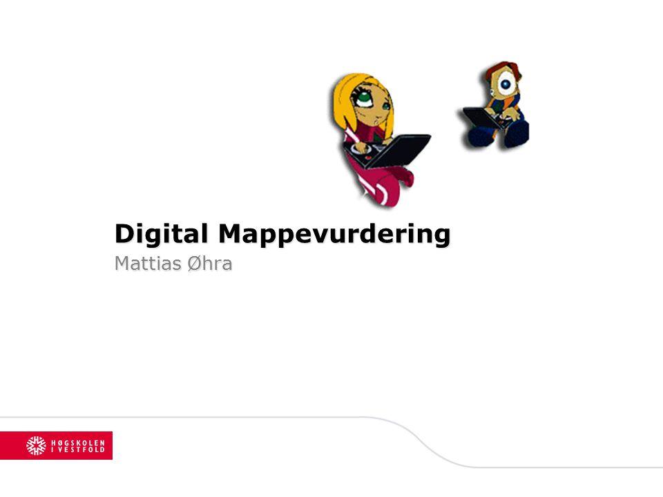 Digital Mappevurdering Mattias Øhra