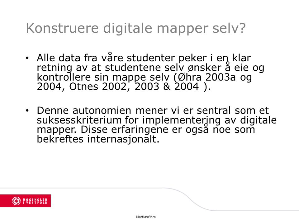 Konstruere digitale mapper selv.
