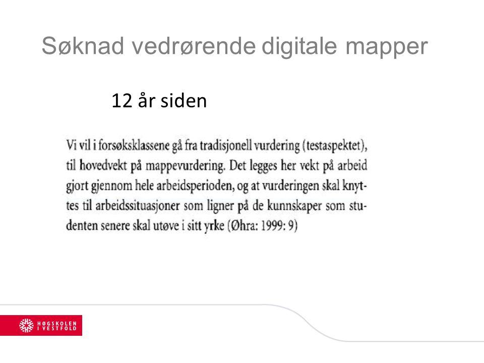 Søknad vedrørende digitale mapper 12 år siden