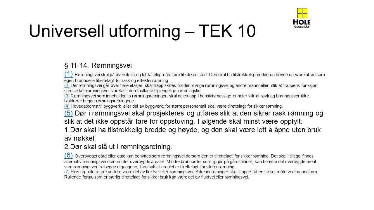 Universell utforming – TEK 10 § 11-14.