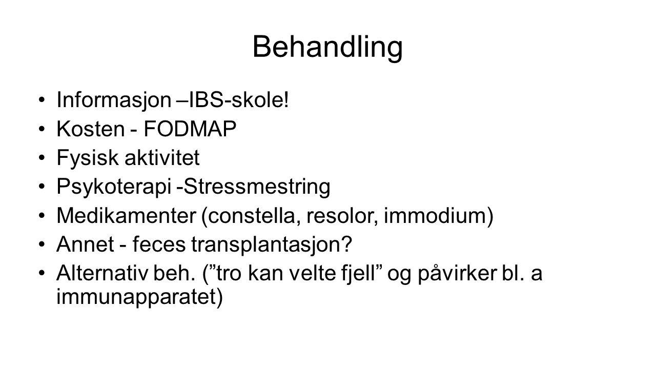 Behandling Informasjon –IBS-skole! Kosten - FODMAP Fysisk aktivitet Psykoterapi -Stressmestring Medikamenter (constella, resolor, immodium) Annet - fe