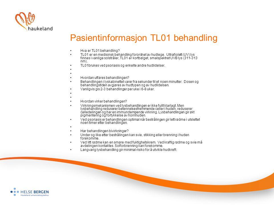 Pasientinformasjon TL01 behandling Hva er TL01 behandling? TL01 er en medisinsk behandling forordnet av hudlege. Ultrafiolett (UV) lys finnes i vanlig