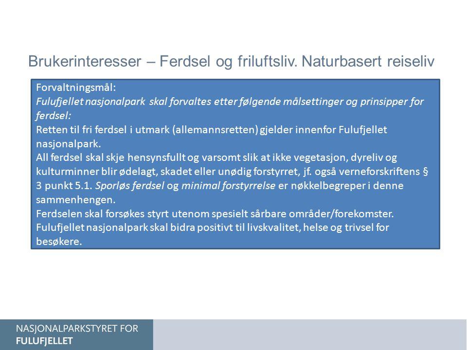 Brukerinteresser – Ferdsel og friluftsliv.